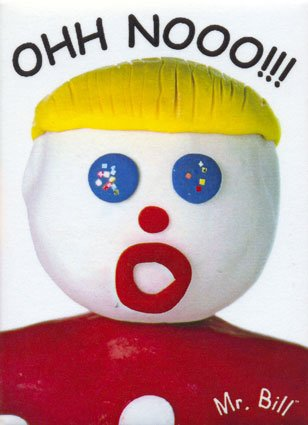 Mr bill ohh nooo magnet cjpeg